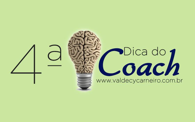 dica do coach valdecy carneiro