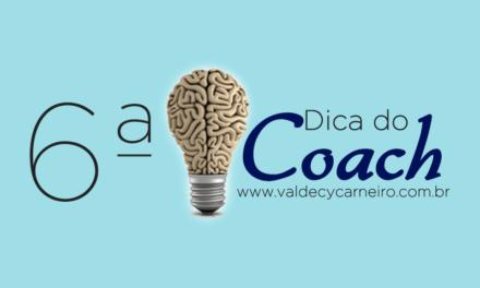 DICA DO COACH 6