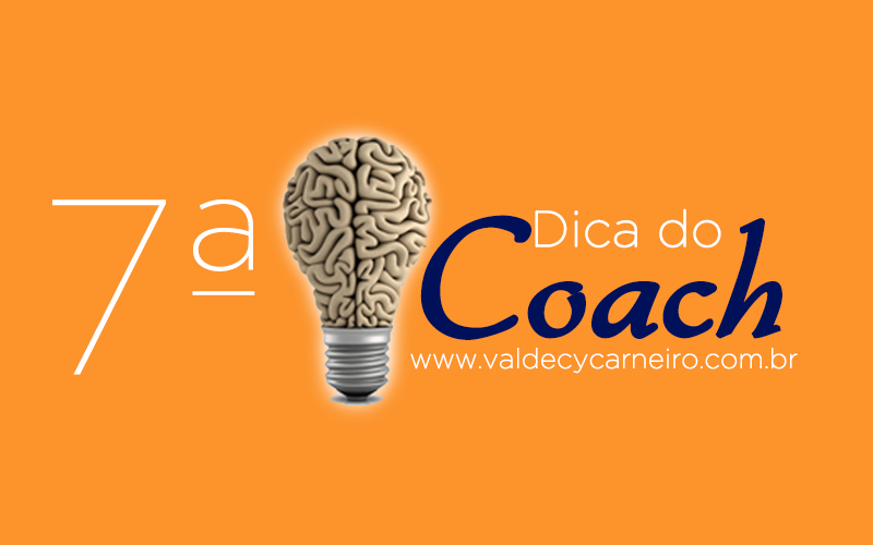 dica do coach valdecy carneiro