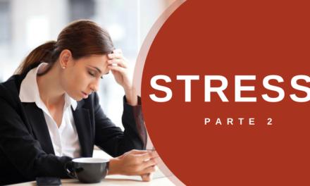 Stress – Parte 2